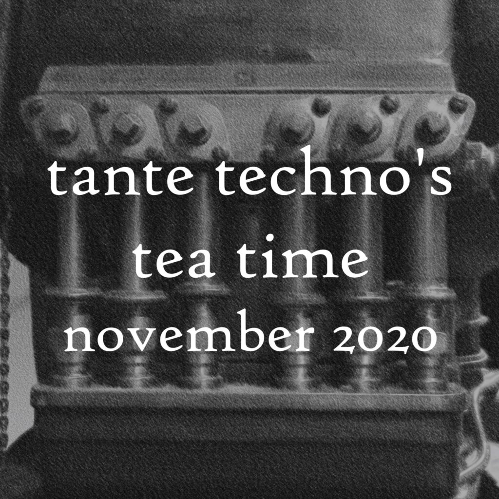 Tante Techno's Tea Time - November DJ Set